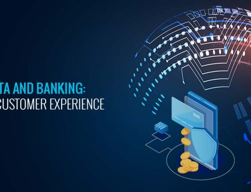 Big Data and Banking: Changing Customer Experience